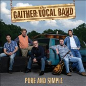 Gaither Vocal Band: Pure and Simple