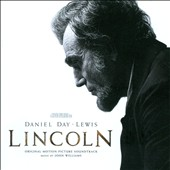 John Williams (Film Composer): Lincoln [Original Motion Picture Score]