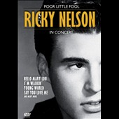 Rick Nelson: Poor Little Fool [DVD]