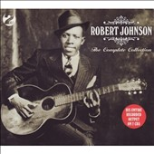 Robert Johnson: The Complete Collection [Not Now]