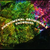 Phenomenal Abominable Snowband: Double Ensemblet/It's Hard To Be Right On When You're a Beat Off