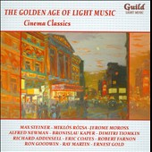 Cinema Classics by Steiner, Rozsa, Addinsell, Tiomkin, Mancini, Coates, Newman & others