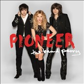 The Band Perry: Pioneer *