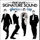 Ernie Haase & Signature Sound: Glorious Day