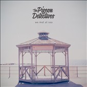The Pigeon Detectives: We Met At Sea