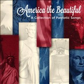 America The Beautiful: A Collection of Patriotic Songs / Bands and Choruses of the US Military