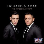 Richard & Adam (Britain's Got Talent): The Impossible Dream