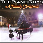 The Piano Guys: A Family Christmas *