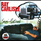 Ray Carlisle (Comedian): Semi-Retired