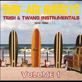Various Artists: Surf-Age Nuggets: Trash & Twang Instrumentals 1959-1966, Vol. 1