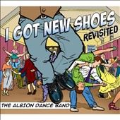 The Albion Dance Band: I Got New Shoes