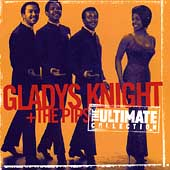 Gladys Knight & the Pips: The Ultimate Collection