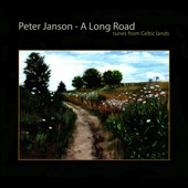 Peter Janson (Guitar): A  Long Road: Tunes From Celtic Lands [Digipak]