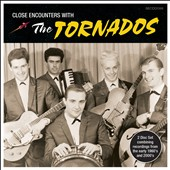 The Tornados: Close Encounters with the Tornados