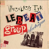 Wreckless Eric: Le Beat Group Electrique [7/28]