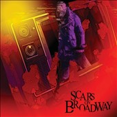 Scars on Broadway: Scars on Broadway [PA] *