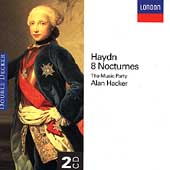 Haydn: 8 Nocturnes / Alan Hacker, The Music Party