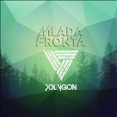 Mlada Fronta: Polygon [Digipak]