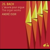 Bach: The Complete Organ Works / André Isoir, organ [15 CD]