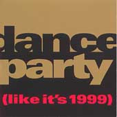 Various Artists: Dance Party (Like It's 1999)