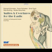 Edition RadioMusiken Vol. 2: Suites & Overtures for the Radio - works by Schreker, Toch, Spoliansky, Braunfels, Spoliansky / Dresden State Opera Orch.