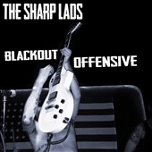The Sharp Lads: Blackout Offensive [3/9]