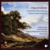 Franz Krommer: Concerto for 2 Clarinets, Op. 35; Sinfonia Concertante, Op. 80