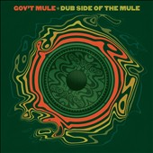 Gov't Mule: Dub Side of the Mule [2015] [Digipak]