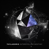 Thyladomid: Interstellar Destiny