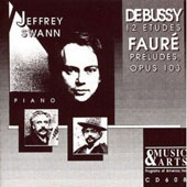 Debussy: Etudes for Piano;  Fauré: Preludes / Jeffrey Swann