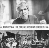 Alan Silva: Alan Silva and the Sound Visions Orchestra *