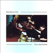 Mat Marucci: Live at Jazz Central