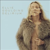 Ellie Goulding: Delirium [Clean Deluxe Version] [11/6] *