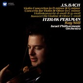 J.S. Bach: Violin Concertos in D minor & G minor; Concerto for Violin & Oboe in C minor / Itzhak Perlman, violin; Ray Still, oboe. Israel PO (rec. 1984)