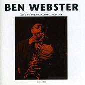 Ben Webster: Live at the Haarlemse Jazzclub [Limited Edition]