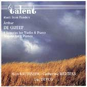 De Greef: Violin Sonatas, etc / Baltussen, Mertens, Devos