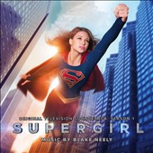 Super Girl: Season 1 [Original Television Soundtrack]