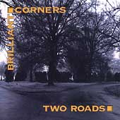 Brilliant Corners: Two Roads