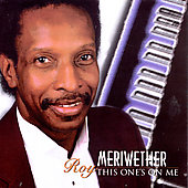Roy Meriwether: This One's on Me *