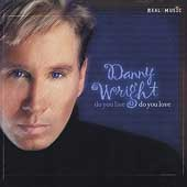 Danny Wright: Do You Live Do You Love