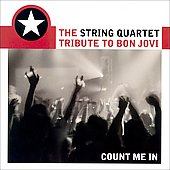 Vitamin String Quartet: The String Quartet Tribute to Bon Jovi: Count Me In
