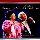 Bill Gaither (Gospel): A Tribute to Howard & Vestal Goodman