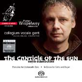 Gubaidulina: The Canticle of the Sun, etc / Wispelwey, et al