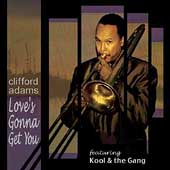 Clifford Adams: Love's Gonna Get You