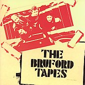Bruford/Bill Bruford: The Bruford Tapes