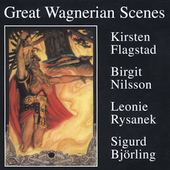 Great Wagnerian Scenes - Flagstad, Nilsson, et al