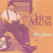 Stew Moss: The Plum *