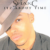 Shakc: Itz About Time