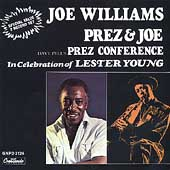 Dave Pell/Joe Williams (Vocals): Prez & Joe