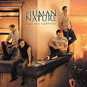 Human Nature: Walk the Tightrope